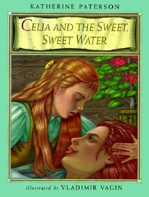 Cover image for Celia and the sweet, sweet water
