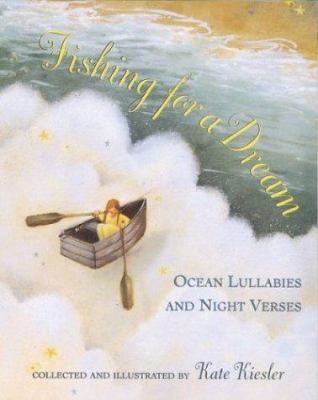 Cover image for Fishing for a dream : ocean lullabies and night verses