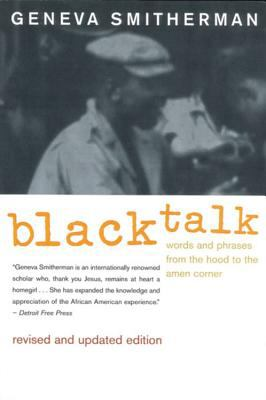 Cover image for Black talk : words and phrases from the hood to the amen corner