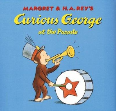 Cover image for Curious George at the parade
