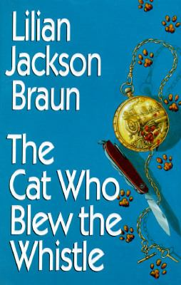 Cover image for The cat who blew the whistle