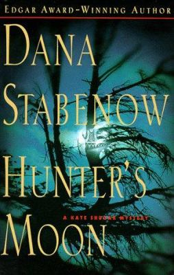 Cover image for Hunter's moon : a Kate Shugak mystery