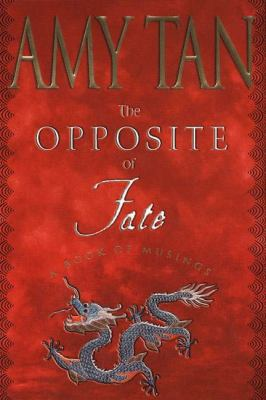 Cover image for The opposite of fate : a book of musings
