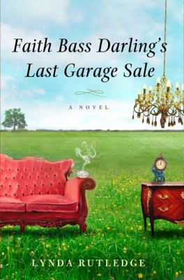 Cover image for Faith Bass Darling's last garage sale