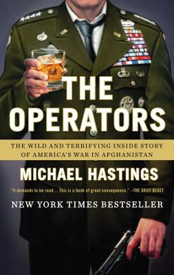 Cover image for The operators : the wild and terrifying inside story of America's war in Afghanistan