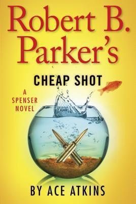 Cover image for Robert B. Parker's cheap shot : a Spenser novel