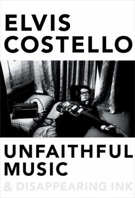 Cover image for Unfaithful music & disappearing ink