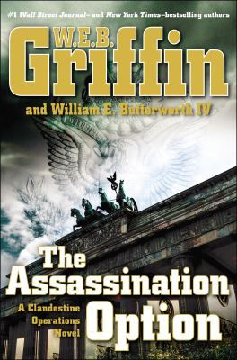 Cover image for The assassination option : a clandestine operations novel