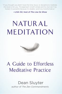 Cover image for Natural meditation : a guide to effortless meditative practice
