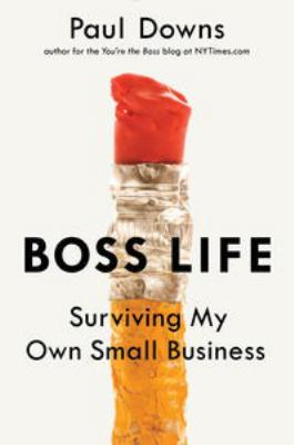 Cover image for Boss life : surviving my own small business