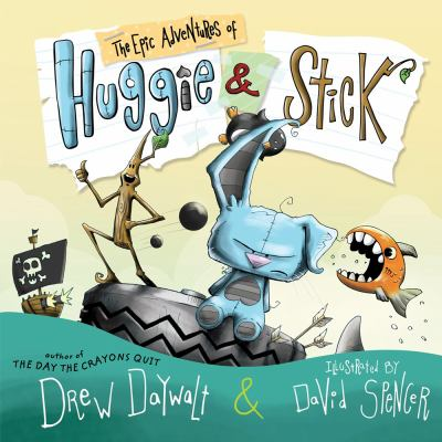 Cover image for The epic adventures of Huggie and Stick
