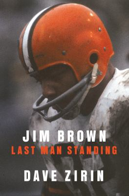 Cover image for Jim Brown : last man standing