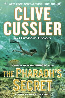 Cover image for The pharaoh's secret : a novel from the Numa files