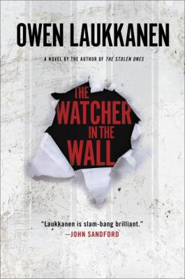 Cover image for The watcher in the wall : a Stevens and Windermere novel