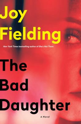 Cover image for The bad daughter : a novel