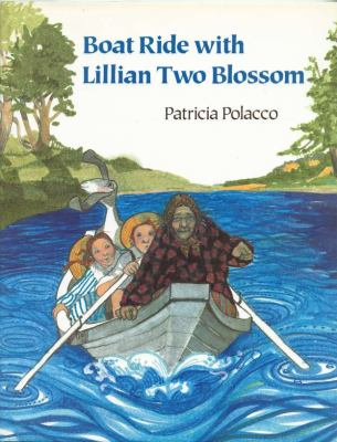 Cover image for Boat ride with Lillian Two Blossom