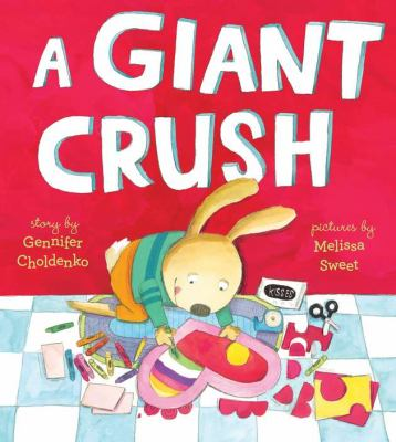 Cover image for A giant crush