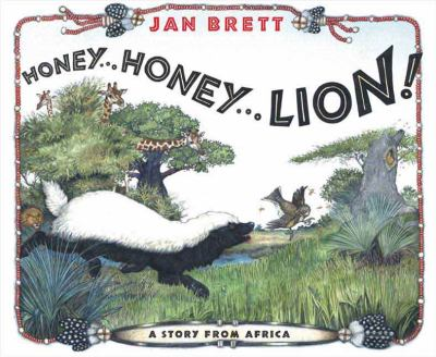 Cover image for Honey, honey--lion! : a story of Africa