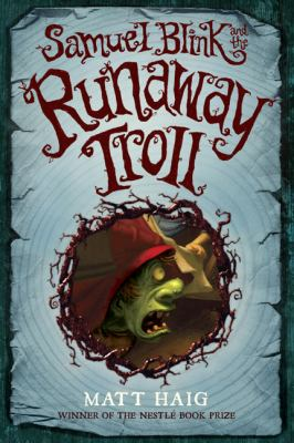 Cover image for Samuel Blink and the runaway troll