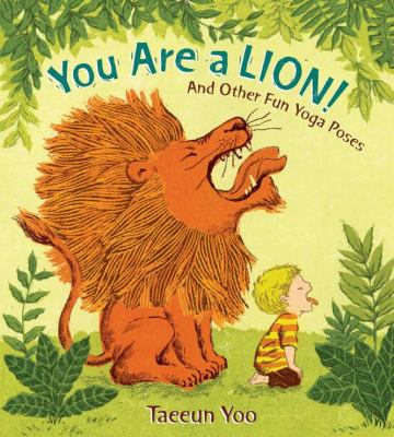 Cover image for You are a lion! : and other fun yoga poses
