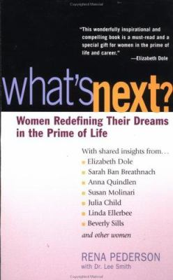 Cover image for What's next? : women redefining their dreams in the prime of life