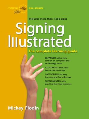 Cover image for Signing illustrated : the complete learning guide