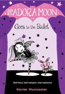 Cover image for Isadora Moon goes to the ballet