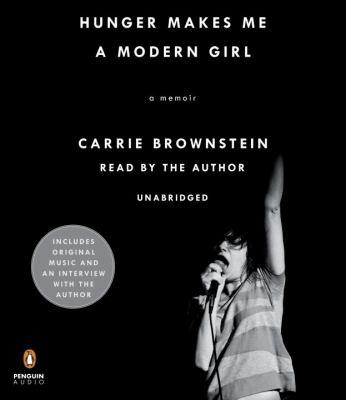 Cover image for Hunger makes me a modern girl a memoir