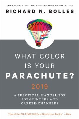 Cover image for What color is your parachute? 2019 : a practical manual for job-hunters and career-changers