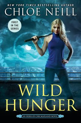 Cover image for Wild hunger : an heirs of Chicagoland novel