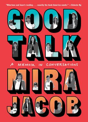 Cover image for Good talk : a memoir in conversations