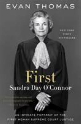 Cover image for First : Sandra Day O'Connor