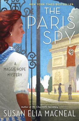 Cover image for The Paris spy : a Maggie Hope mystery