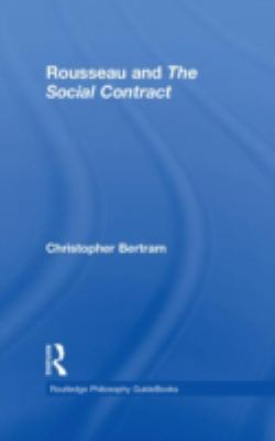 Cover image for Routledge philosophy guidebook to Rousseau and The social contract