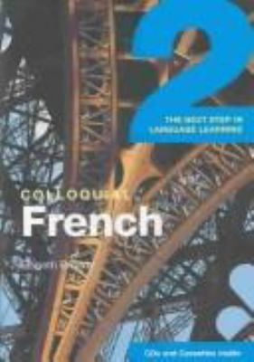 Cover image for Colloquial French 2 : the next step in language learning