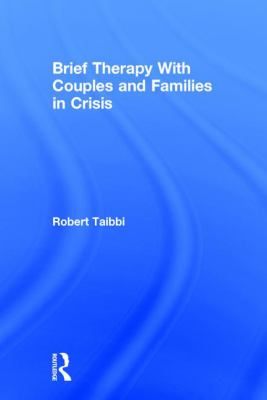 Cover image for Brief therapy with couples and families in crisis