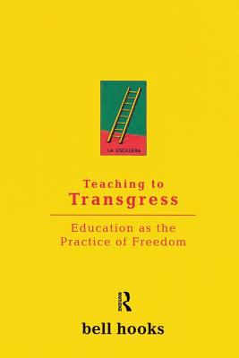 Cover image for Teaching to transgress : education as the practice of freedom
