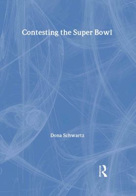 Cover image for Contesting the Super Bowl