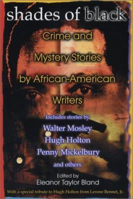 Cover image for Shades of black : crime and mystery stories by African-American authors