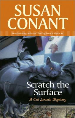 Cover image for Scratch the surface : a cat lover's mystery