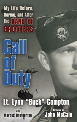 Cover image for Call of duty : my life before, during and after the Band of Brothers