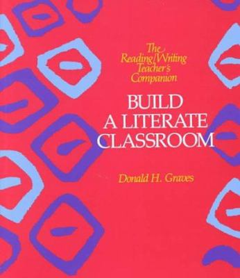 Cover image for Build a literate classroom