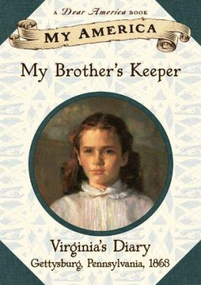 Cover image for My brother's keeper : Virginia's diary