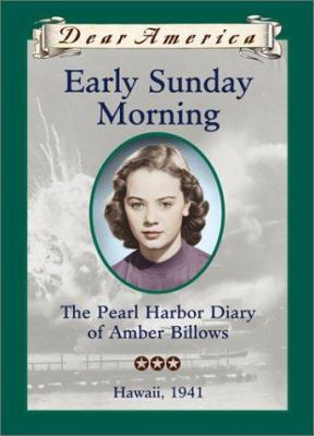 Cover image for Early Sunday morning : the Pearl Harbor diary of Amber Billows