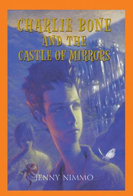 Cover image for Charlie Bone and the castle of mirrors
