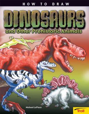 Cover image for How to draw dinosaurs and other prehistoric animals