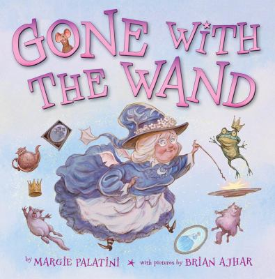Cover image for Gone with the wand : a fairy's tale