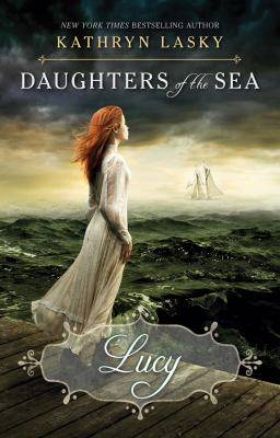 Cover image for Daughters of the sea : Lucy
