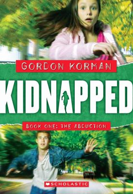 Cover image for Kidnapped. Book 1, The abduction