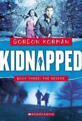 Cover image for Kidnapped. Book three, The rescue